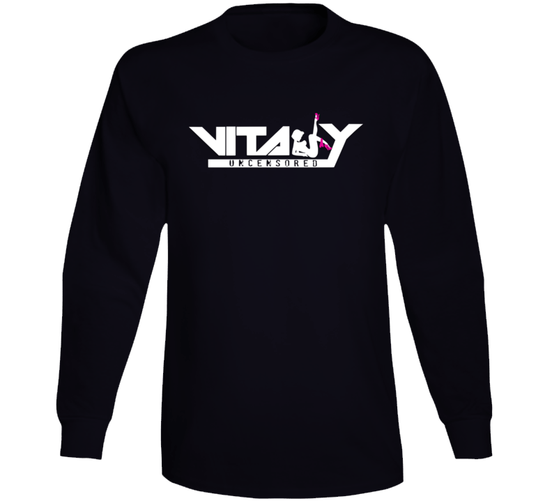 Vitaly Uncensored Long Sleeve