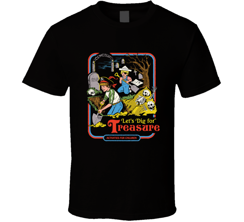 Dig For Treasure Pirates Graveyard Parody Retro Poster Fan T Shirt