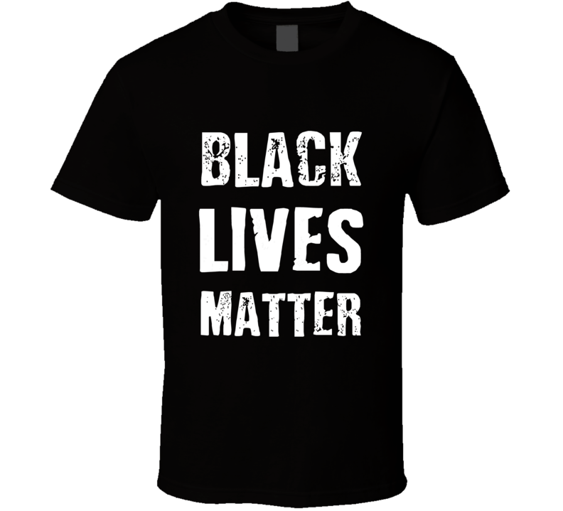 Black Lives Matter Protest T Shirt