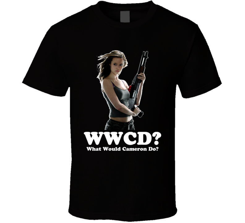 What Would Cameron Do Terminator Sarah Conor Chronicles Cool T Shirt