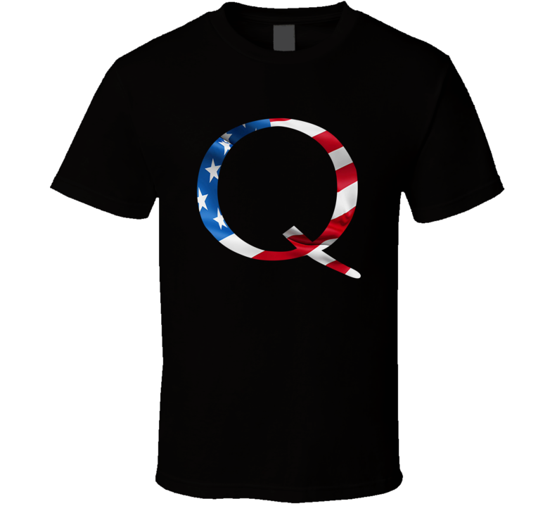 Qanon Right Wing Supporter T Shirt