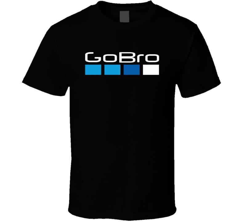 Go Bro Funny T Shirt