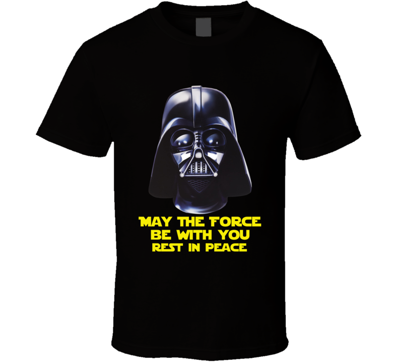 Darth Vader Star Wars Tribute May The Force Be With You Fan T Shirt