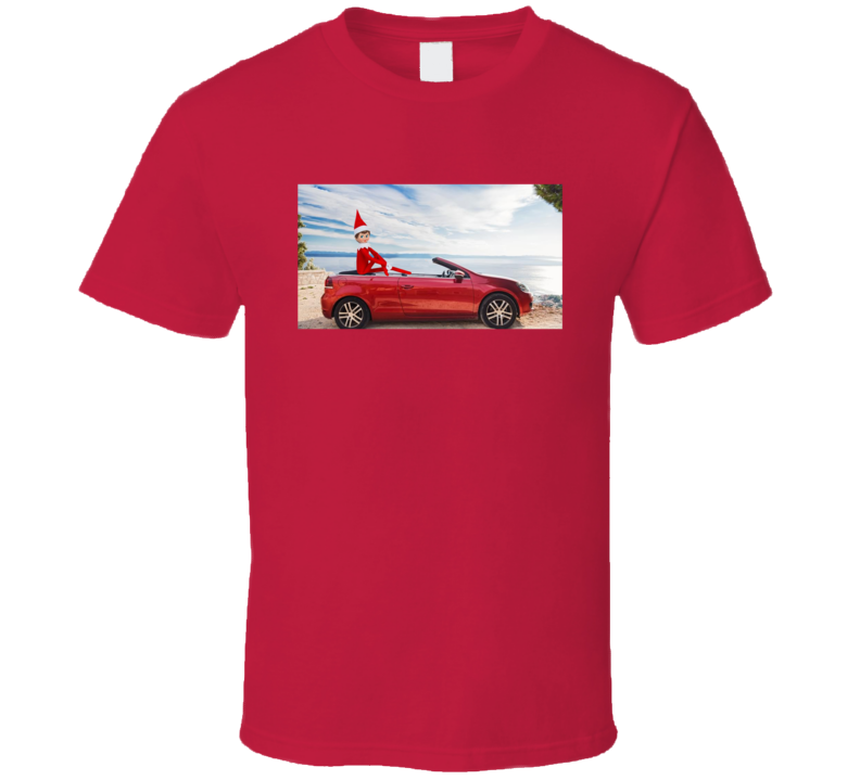 Elf On The Shelf Convertible Car T Shirt