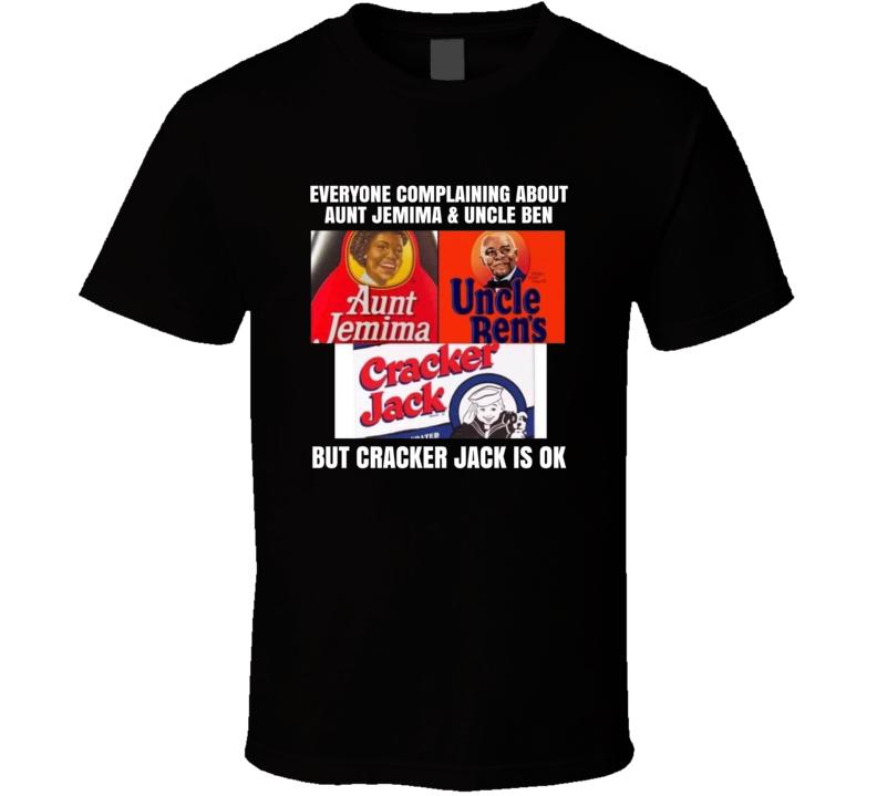 Aunt Jemima Uncle Ben Cracker Jack Banned Products T Shirt