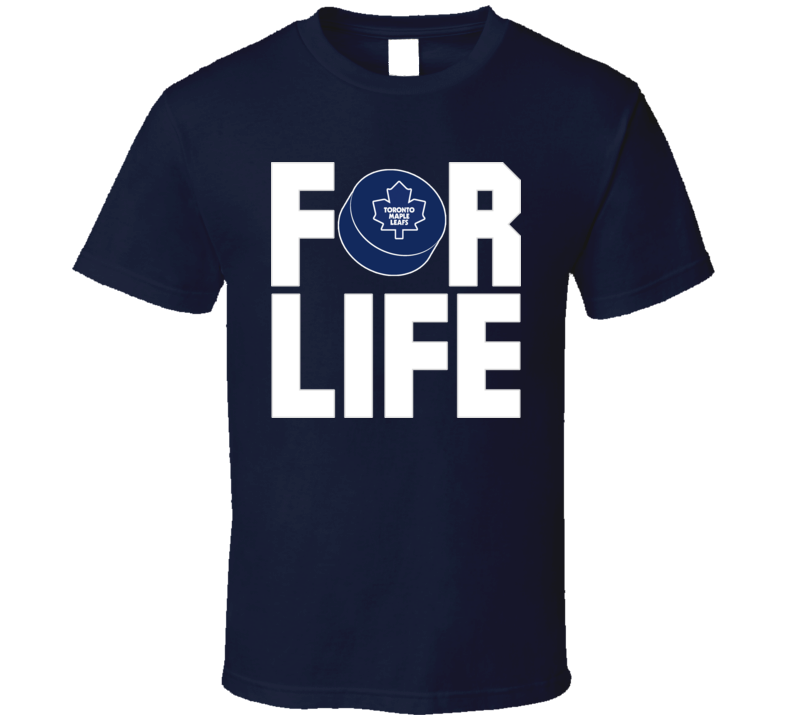 Fan For Life Toronto Hockey Maple Leafs T Shirt