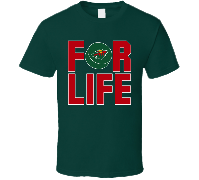 Fan For Life Minnesota Hockey Wild T Shirt