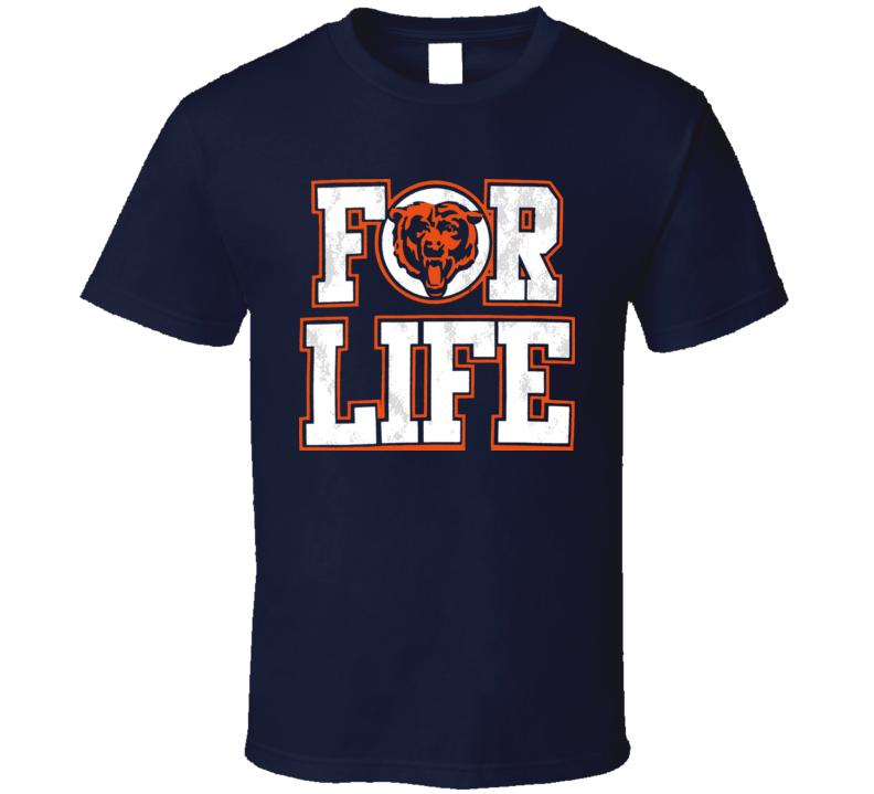 Bears For Life Football T Shirt