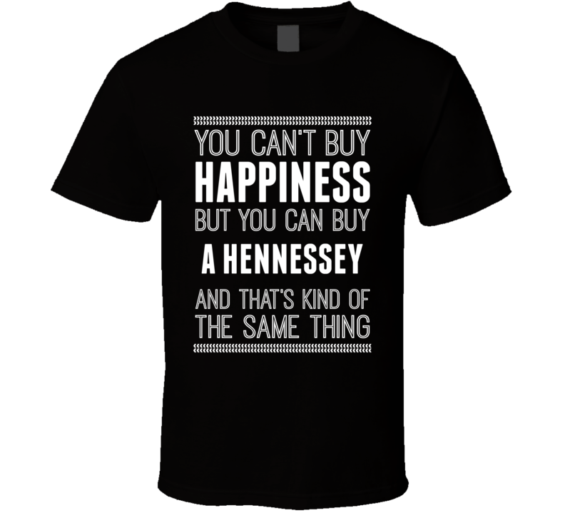 Buy A Hennessey Happiness Car Lover T Shirt