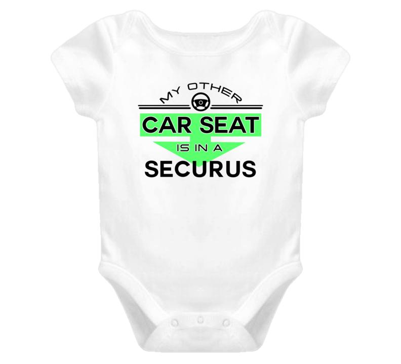 Car Seat In A Securus Funny Kids Car T Shirt