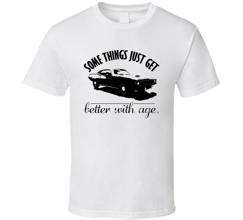 1970 Plymouth Hemi Cuda Better With Age Vintage Car T Shirt