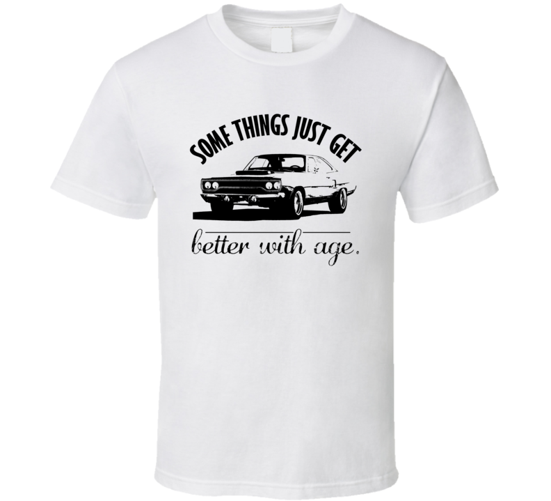 1970 Plymouth Roadrunner Hemi Better With Age Vintage Car T Shirt
