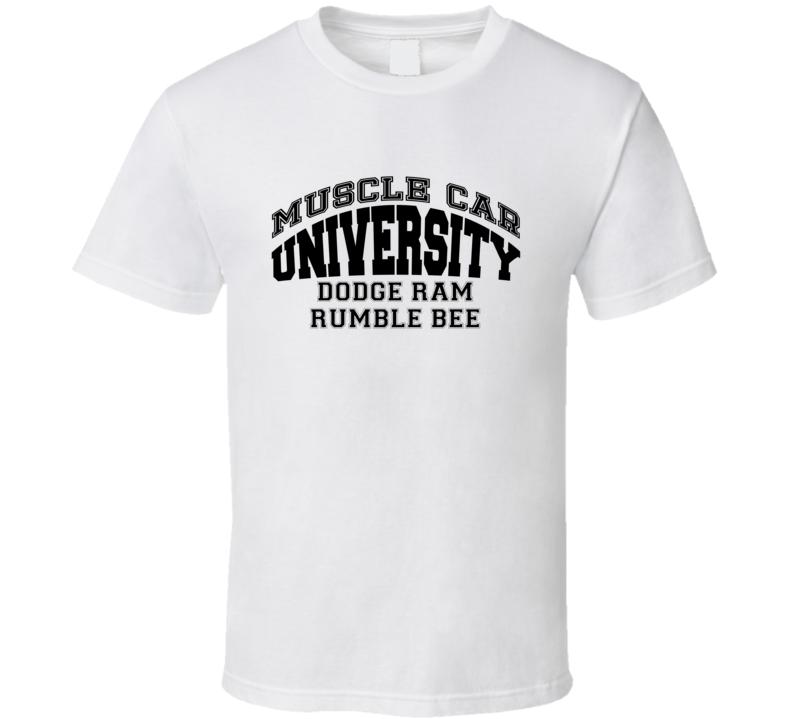 Dodge Ram Rumble Bee Muscle Car Universirty Trending Car T Shirt