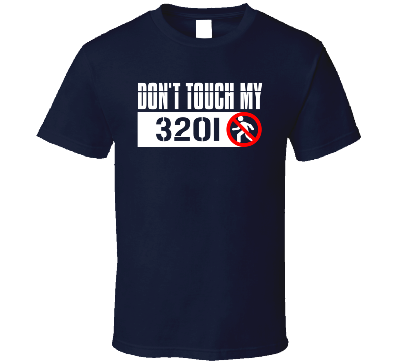 Dont Touch My 320i Funny Car T Shirt