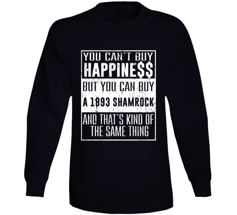 You Can't Buy Happiness 1893 Shamrock Car Lover Cool Long Sleeve T Shirt