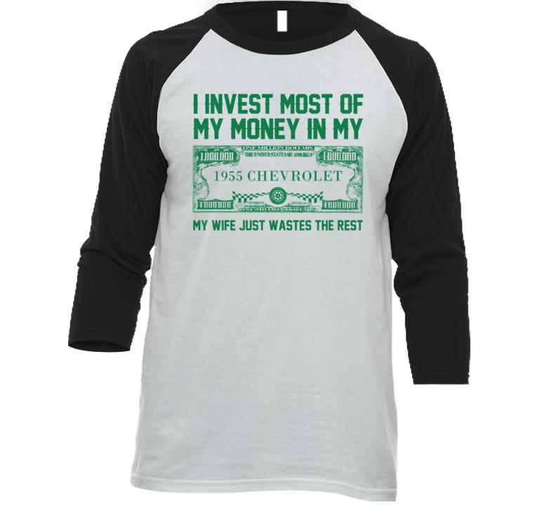 Invest Money In My 1955 Chevrolet Car Lover Enthusiast Baseball Raglan Shirt