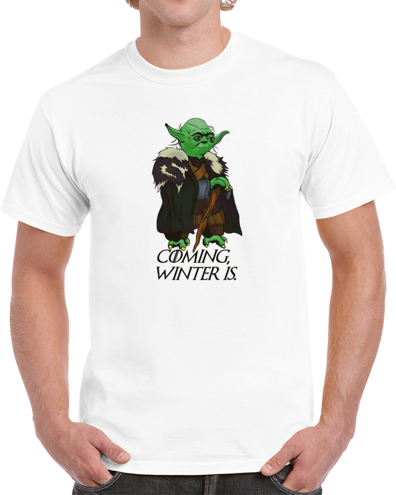 Winter Is Coming Winter Is Game of Thrones Yoda Star Wars T Shirt