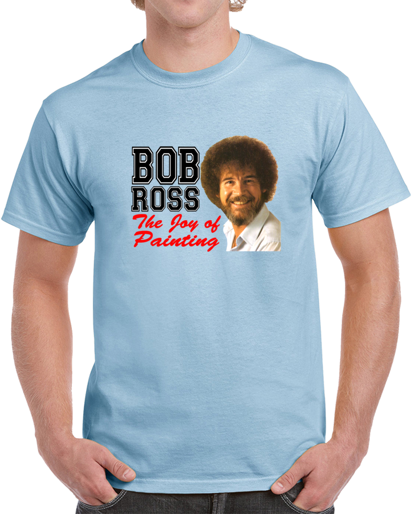 Bob Ross The Joy Of Painting T Shirt