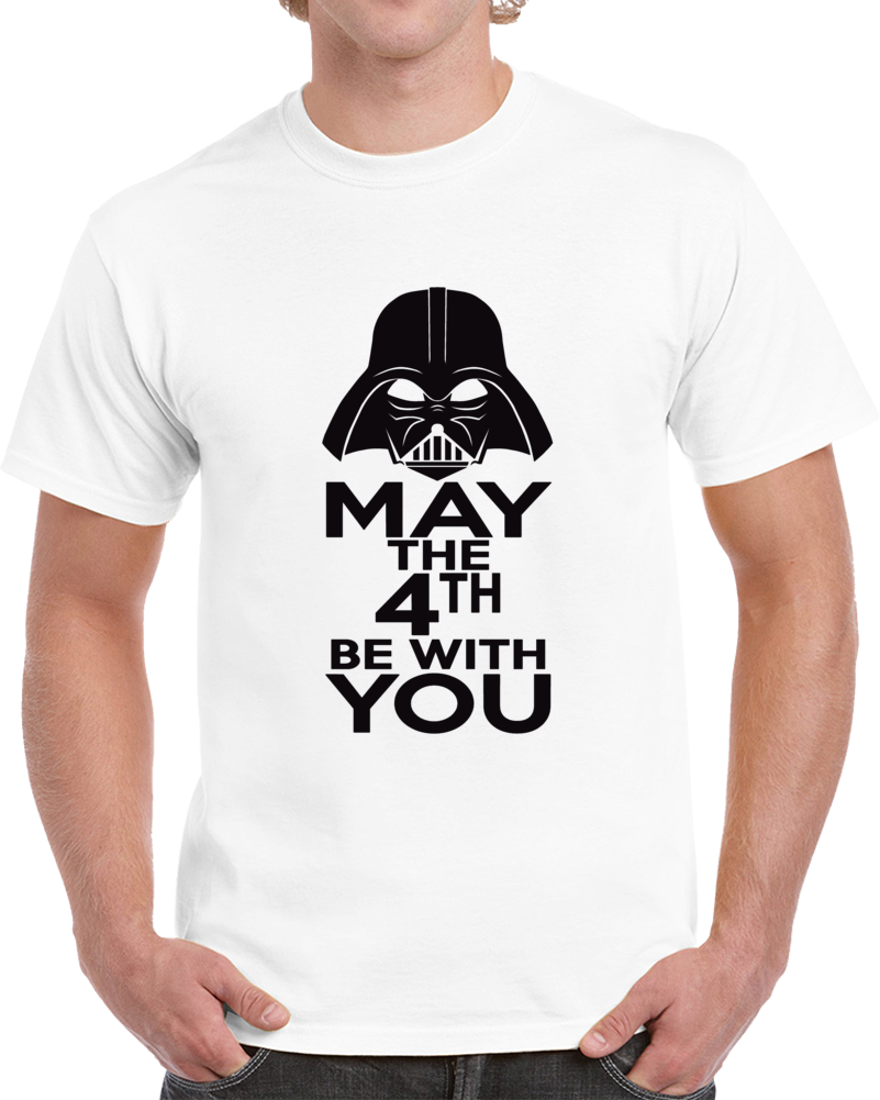 May The Force Be With You 4th Darth Vader Star Wars Black T Shirt