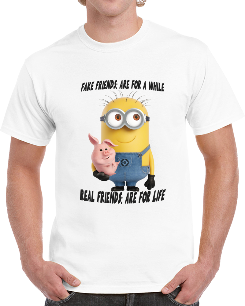 Real Friend Are For Life Minion T Shirt