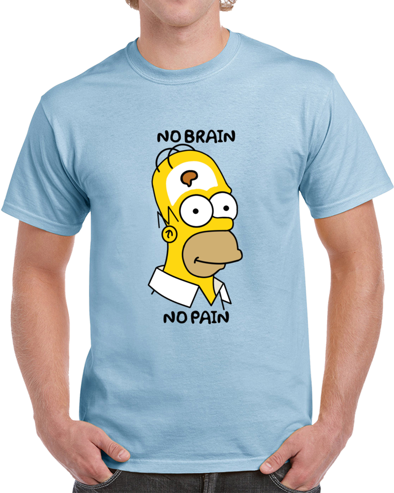 Homer Simpson No Brain No Pain T Shirt