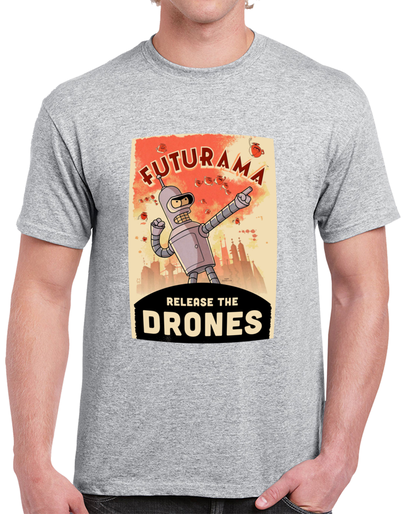 Bender Futurama Release The Drones Poster T Shirt
