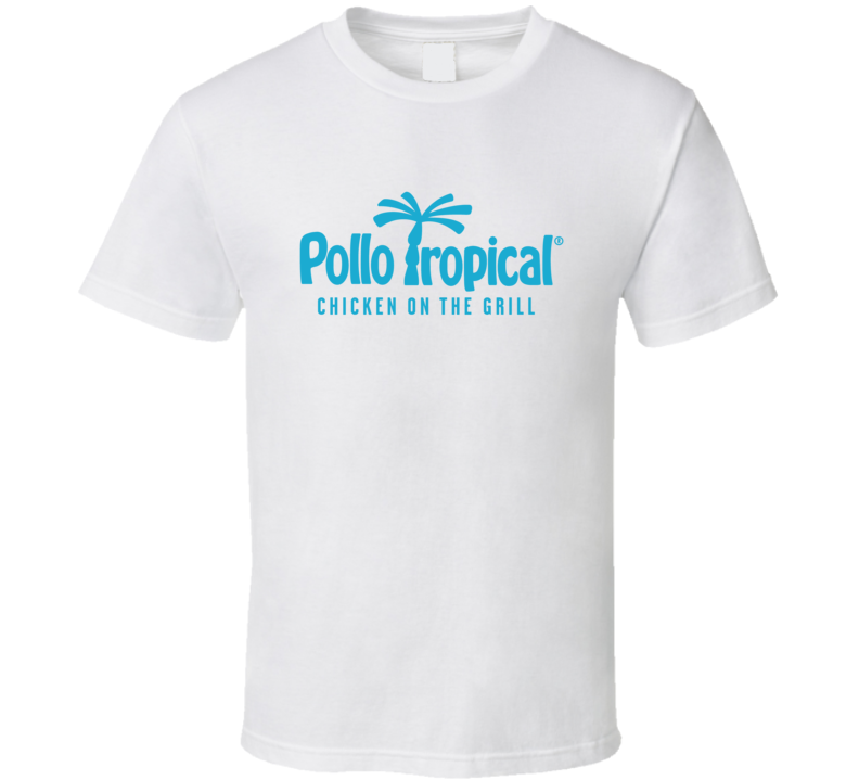 Pollo Tropical Chicken On The Grill Logo T Shirt