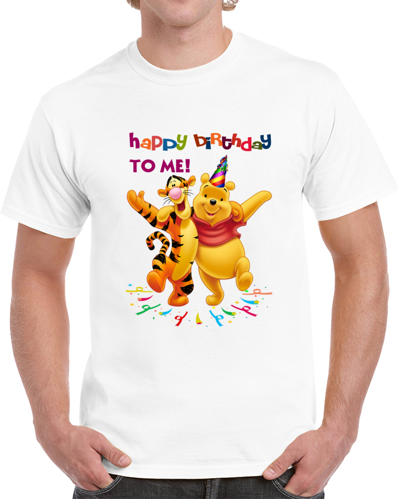 Happy Birthday To Me Winnie The Pooh And Tigger T Shirt