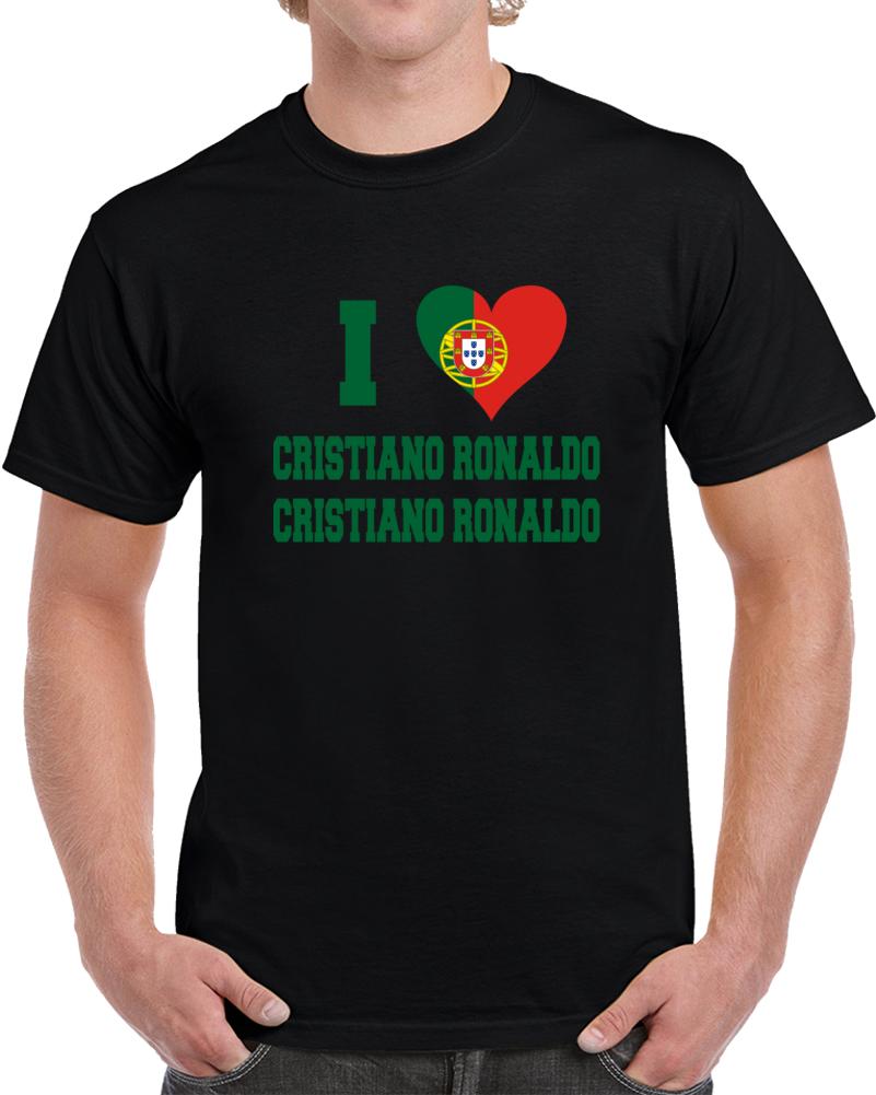 Cristiano Ronaldo I Love Portugal T Shirt