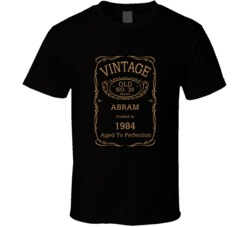NO 30 BRAND ABRAM CRAFTED IN 1984 Birthday Fathers Day T Shirt