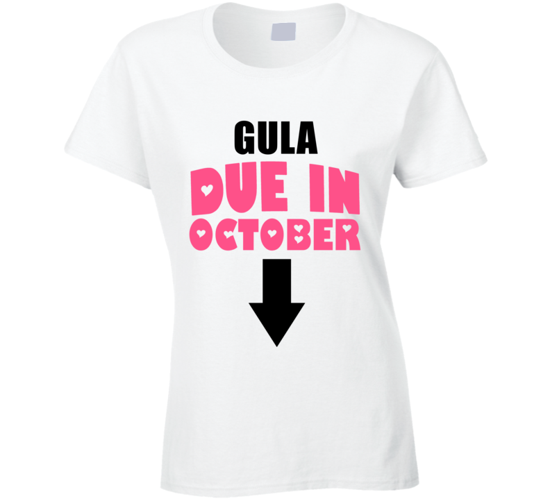 Gula Due In October Last Name Maternity T Shirt