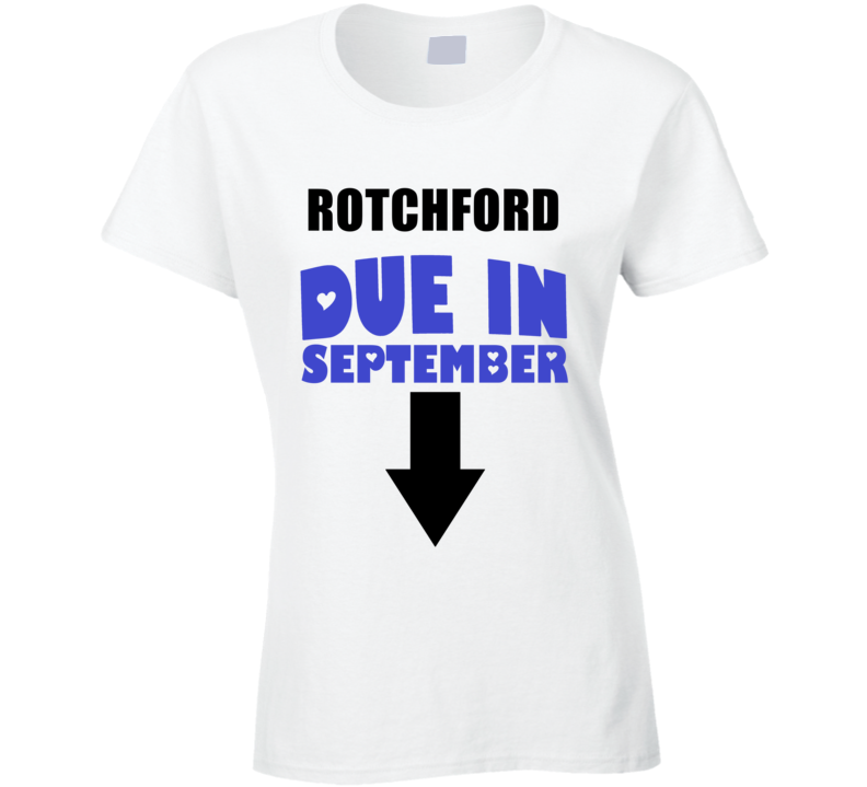 Rotchford Due In September Last Name Maternity T Shirt