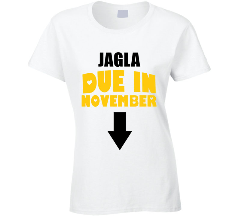 Jagla Due In November Last Name Maternity T Shirt