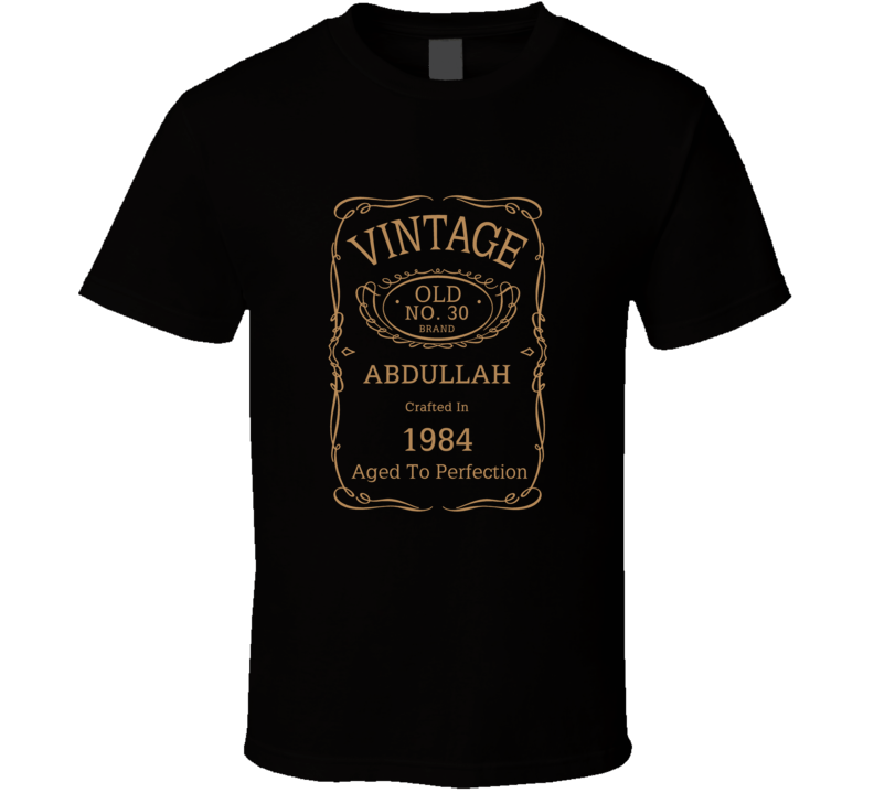 NO 30 BRAND ABDULLAH CRAFTED IN 1984 Birthday Fathers Day T Shirt