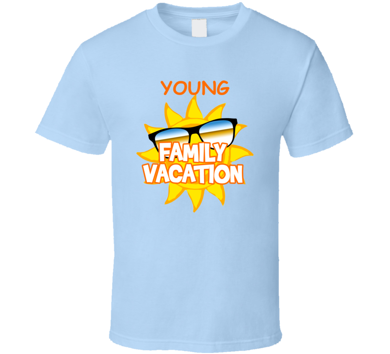 Young Family Vacation Last Name Surname T shirt
