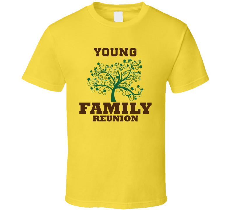 Family Tree Young Reunion Last Name Surname T shirt