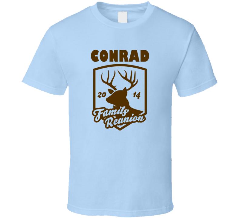 Conrad Family Reunion Deer Last Name Surname T shirt