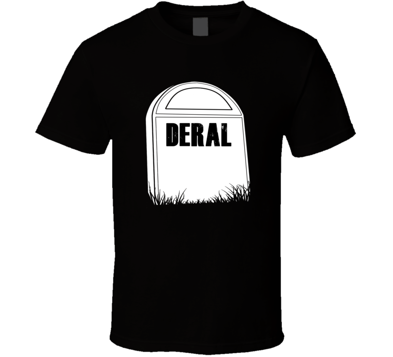 Creepy Deral Tombstone Name T Shirt