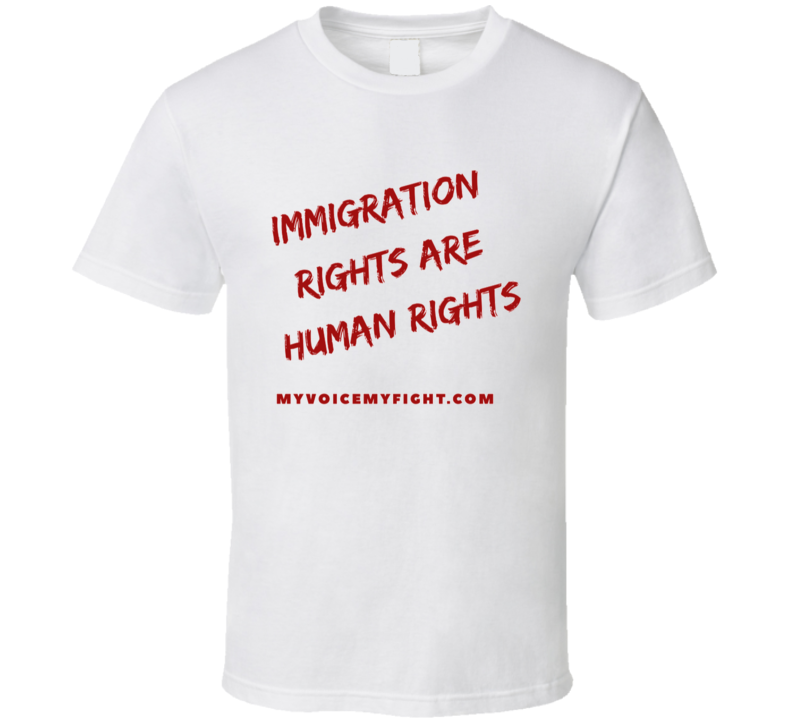 Immigration rights T Shirt