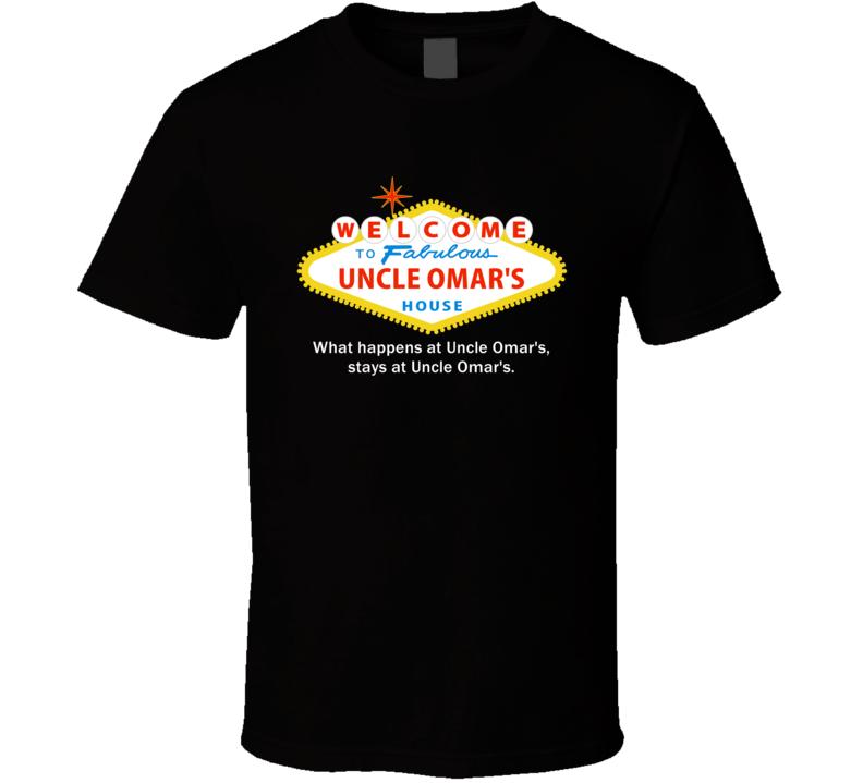 What Happens At Uncle Omar House Las Vegas Parody Party T Shirt