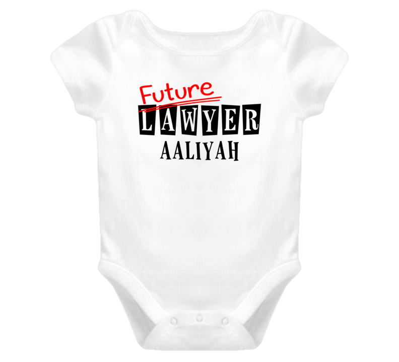 Future Lawyer Aaliyah Occupation Name Baby One Piece