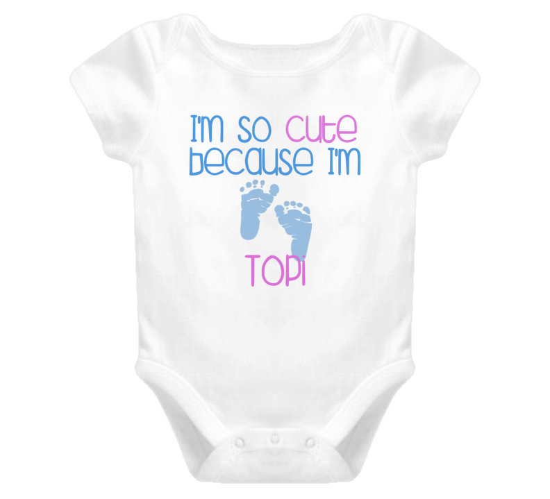 Im So Cute Topi Name T Shirt