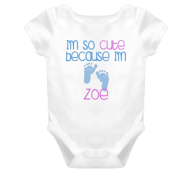 Im So Cute Zoe Name T Shirt