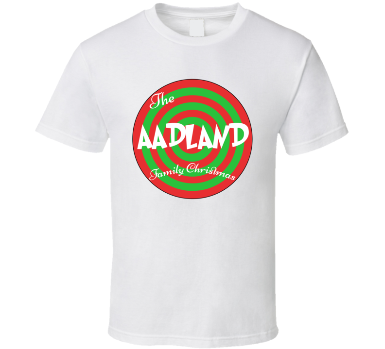 The Aadland Family Christmas Last Name T Shirt