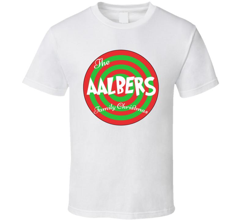 The Aalbers Family Christmas Last Name T Shirt
