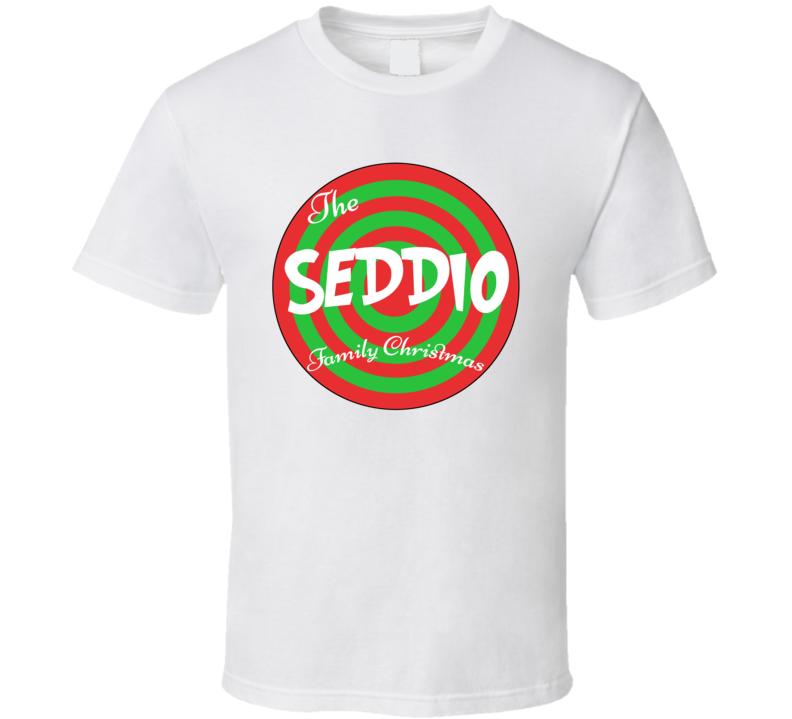 The Seddio Family Christmas Last Name T Shirt