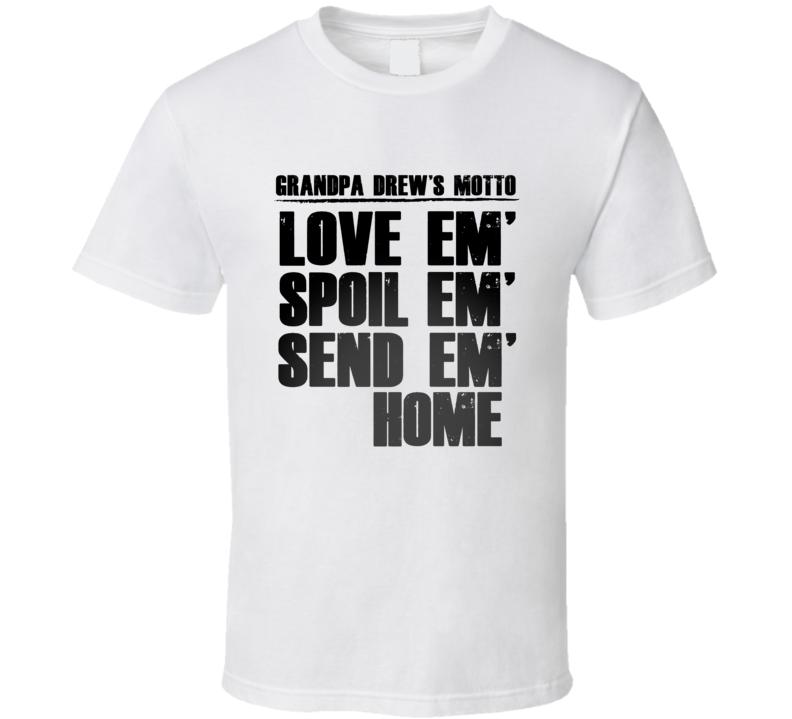 Grandpa Drew Motto Name T Shirt
