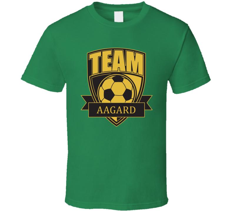 Team Aagard Last Name Soccer T Shirt