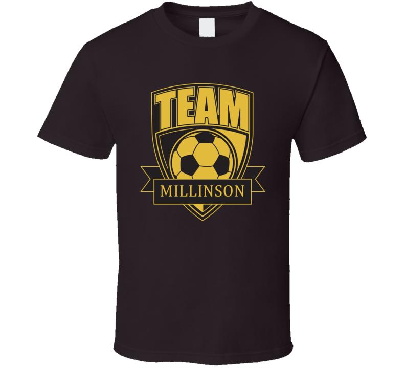 Team Millinson Last Name Soccer T Shirt