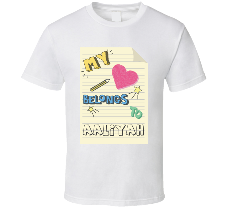 My Heart Belongs To Aaliyah Cute Doodle Design T Shirt